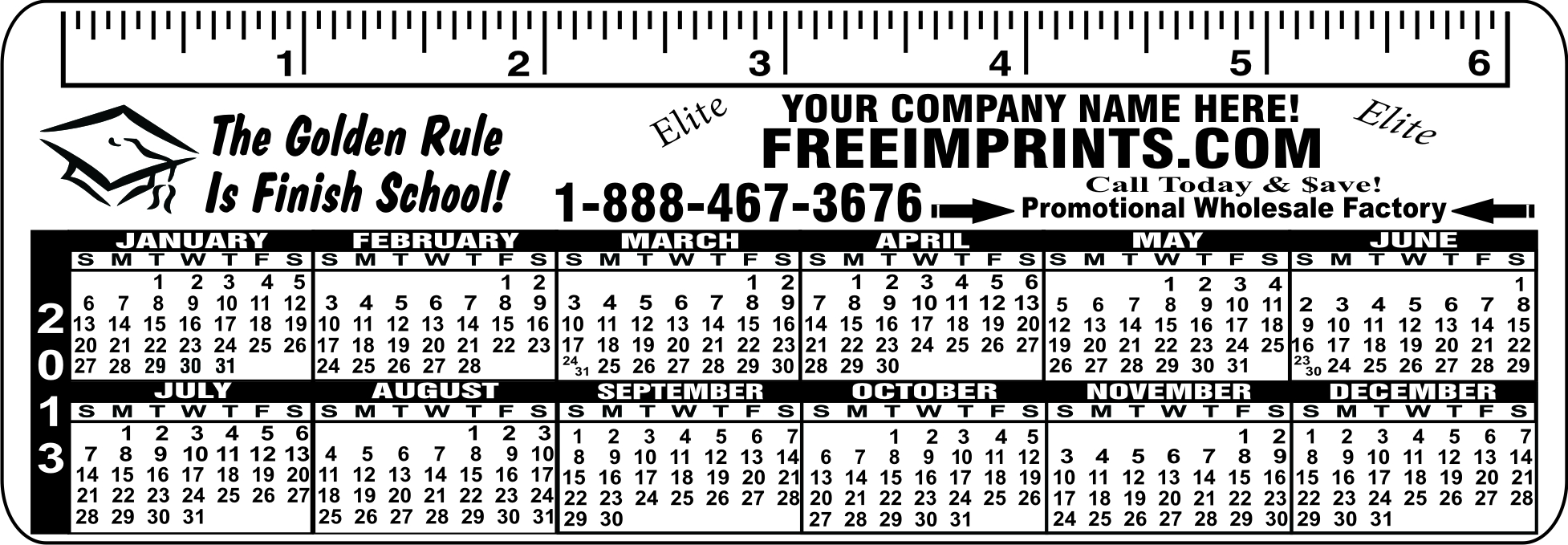 6 INCH FLEXIBLE RULER/BOOK MARK CALENDAR
